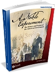 A Noble Experiment: The History and Nature of the American Government Student Activity Book